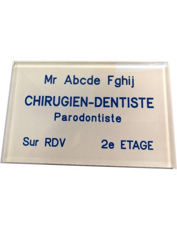 Plaque Dentiste